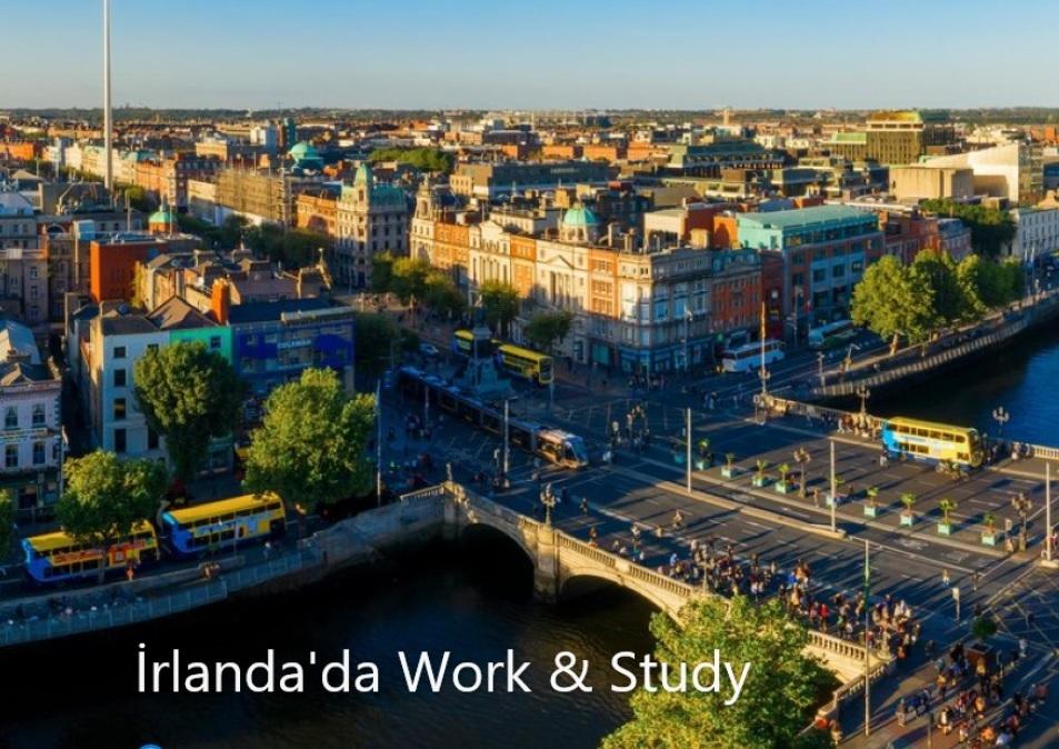 İrlanda'da Work & Study Programı ile Dil Eğitimi Alırken Çalışma İmkanı