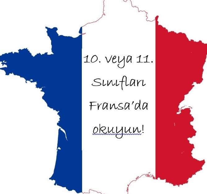 10. veya 11. Sınıfları Fransa'da Okuma İmkanı